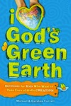 i love gods green earth devotions for kids caroline carroll paperback cover art On Being Green: 7 Green Reads for Christian Families