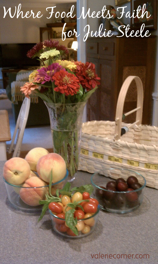 Where Food Meets Faith with Julie Steele