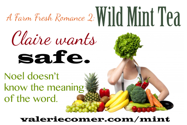 wild mint tea, farm fresh romance, farmlit, valerie comer
