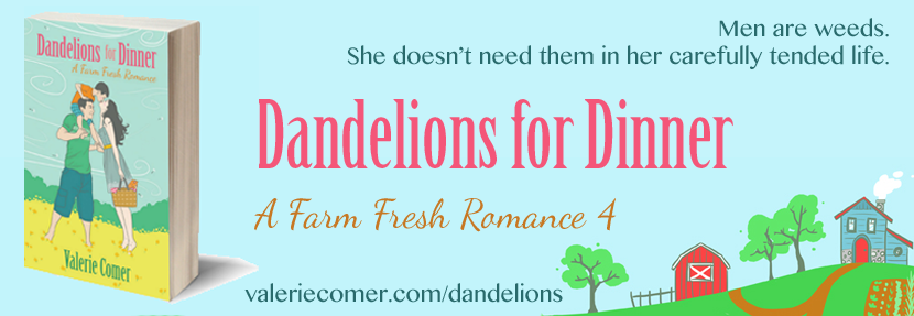 Dandelions for Dinner: A Farm Fresh Romance 4