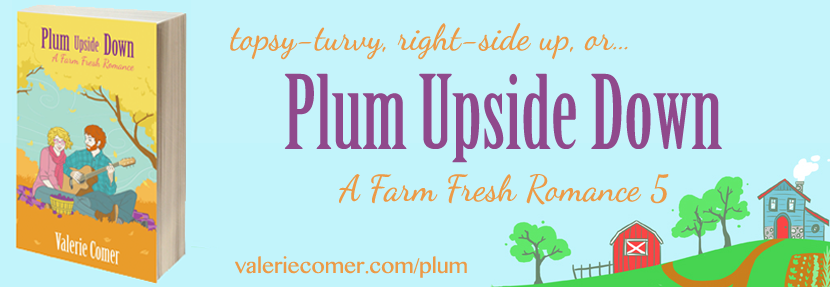 Plum Upside Down: A Farm Fresh Romance 5