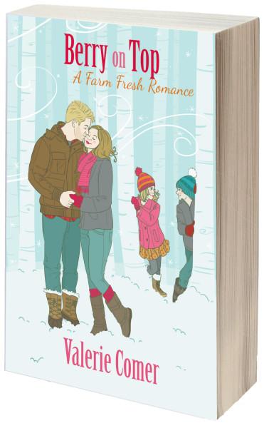 Berry on Top: A Farm Fresh Romance (Farm Lit)