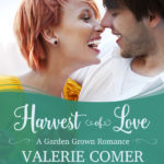 Garden Grown Romance Series (part of Arcadia Valley Romance)