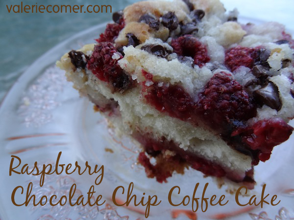 raspberry chocolate chip coffee cake, valerie comer