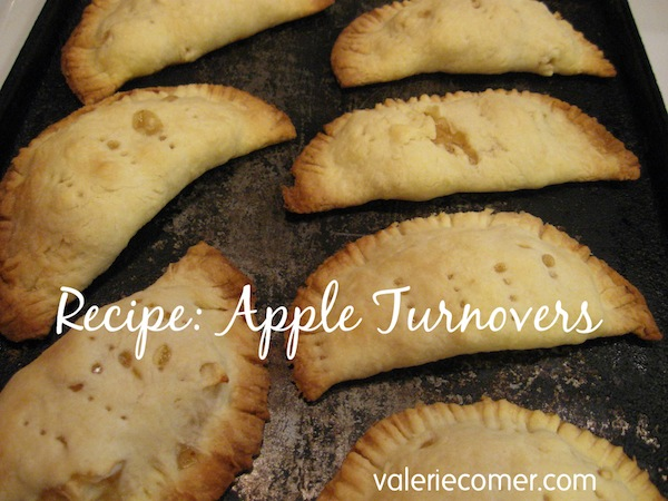 recipe for apple turnovers, apple pie, no fail pie crust, valerie comer