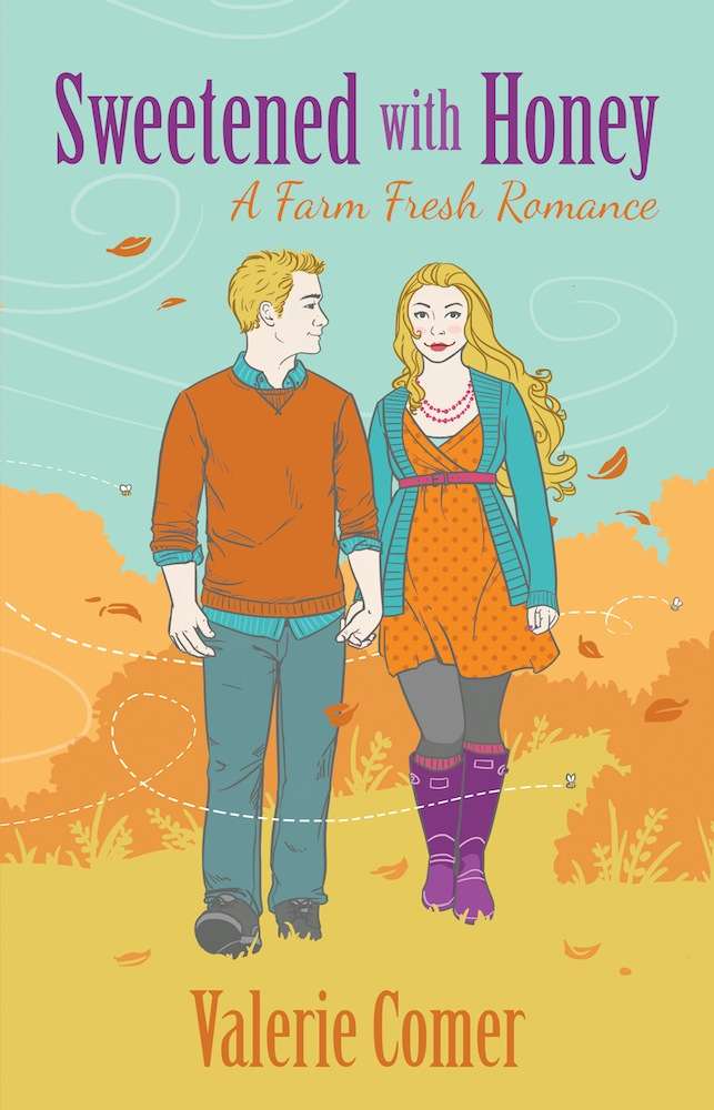 Sweetened with Honey, farm fresh romance, farm lit, Valerie Comer