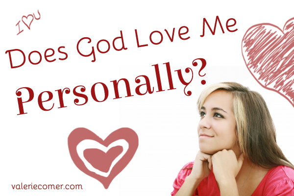 Does God Love Me Personally?