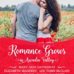 Garden Grown Romance Series (part of Arcadia Valley Romance)