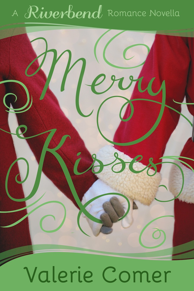 Merry Kisses<br>by Valerie Comer