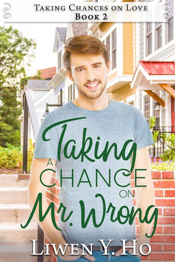 Taking a Chance on Mr. Wrong