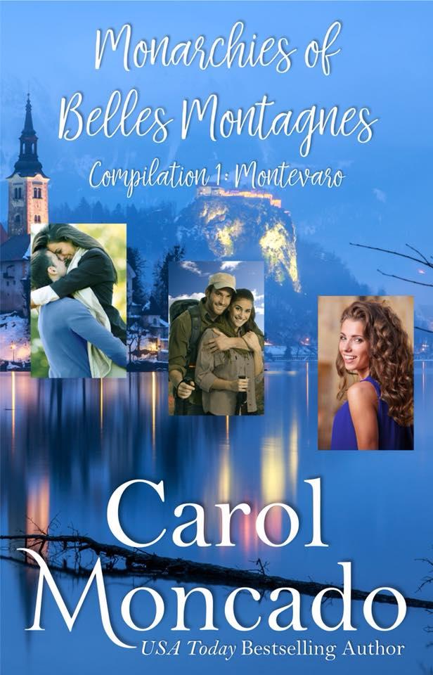 The Monarchies of Belles Montagnes, Compilation 1: Montevaro by Carol Moncado