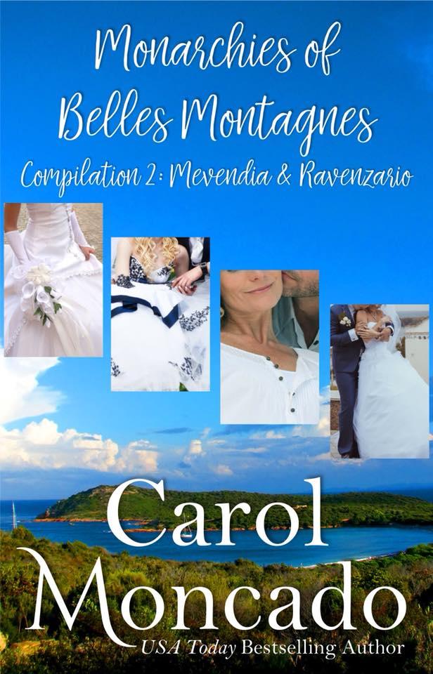 The Monarchies of Belles Montagnes, Compilation 2: Mevendia & Ravenzario by Carol Moncado