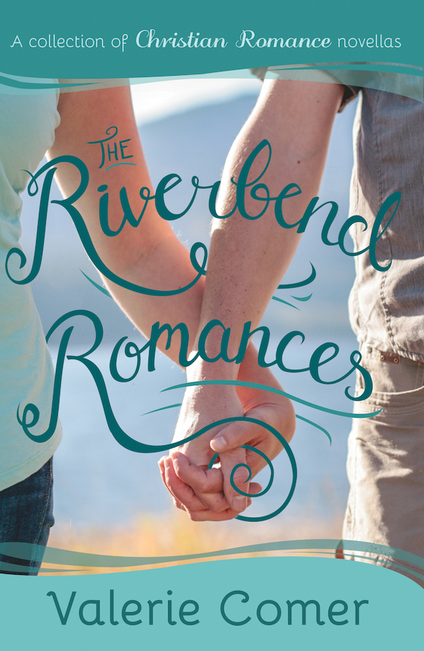 The Riverbend Romances 1-5 by Valerie Comer