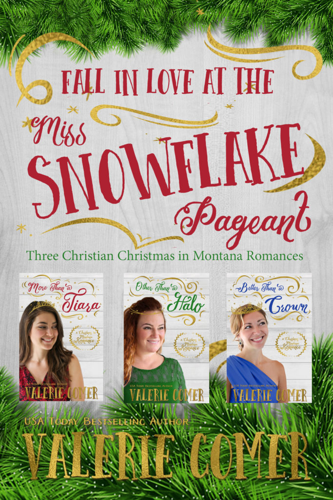Fall in Love at the Miss Snowflake Pageant (Christmas in Montana 1-3) by Valerie Comer