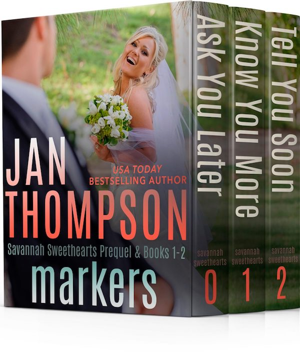 Markers (Savannah Sweethearts Prequel & Books 1-2)<br>by Jan Thompson