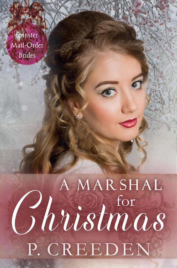 A Marshal for Christmas <br>by P. Creeden