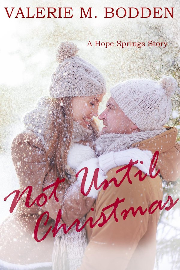 Not Until Christmas<br>by Valerie M. Bodden