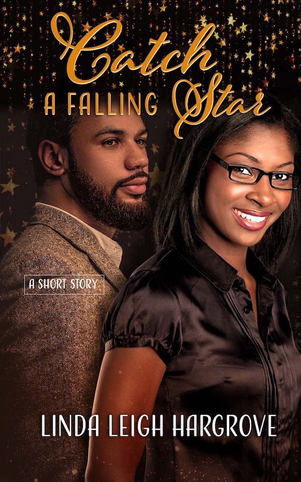 Catch a Falling Star<br>by Linda Leigh Hargrove