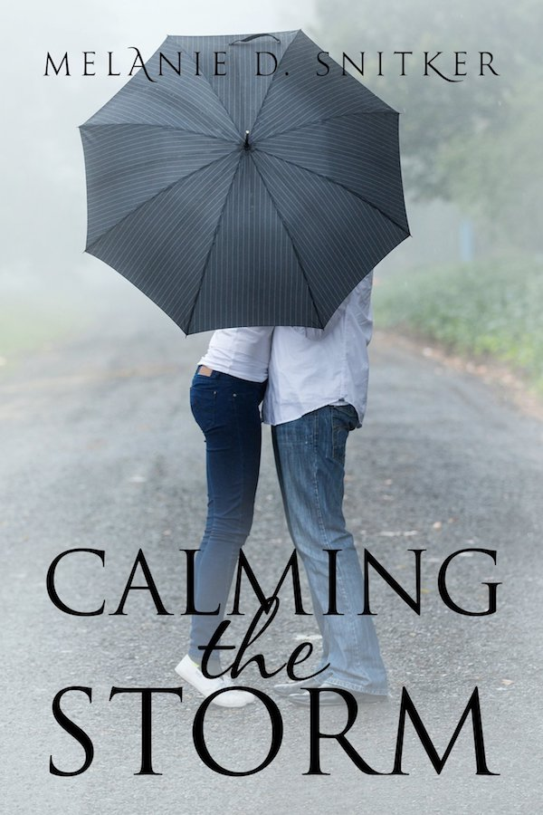 Calming the Storm<br>by Melanie D. Snitker