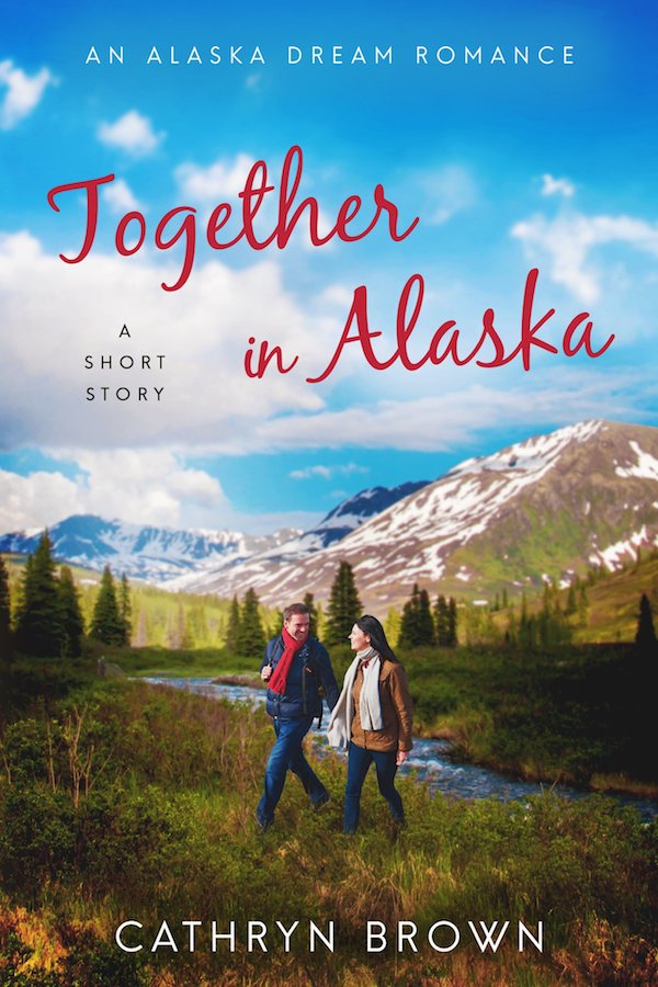 Together in Alaska<br>by Cathryn Brown