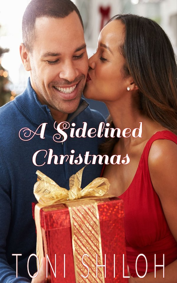 A Sidelined Christmas<br>by Toni Shiloh