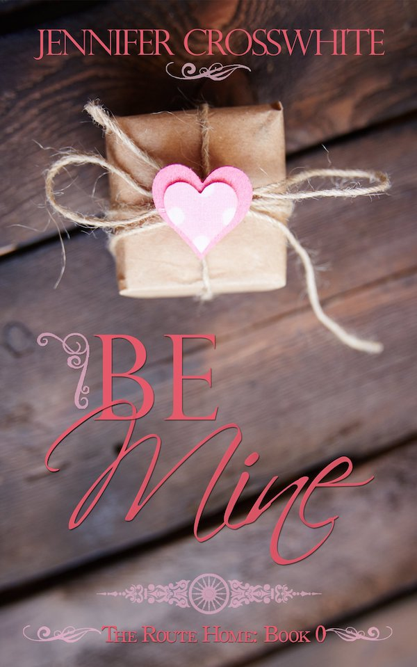 Be Mine<br>by Jennifer Crosswhite