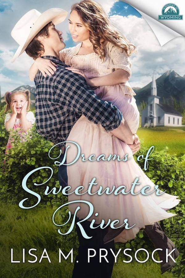 Dreams of Sweetwater River<br>by Lisa M. Prysock