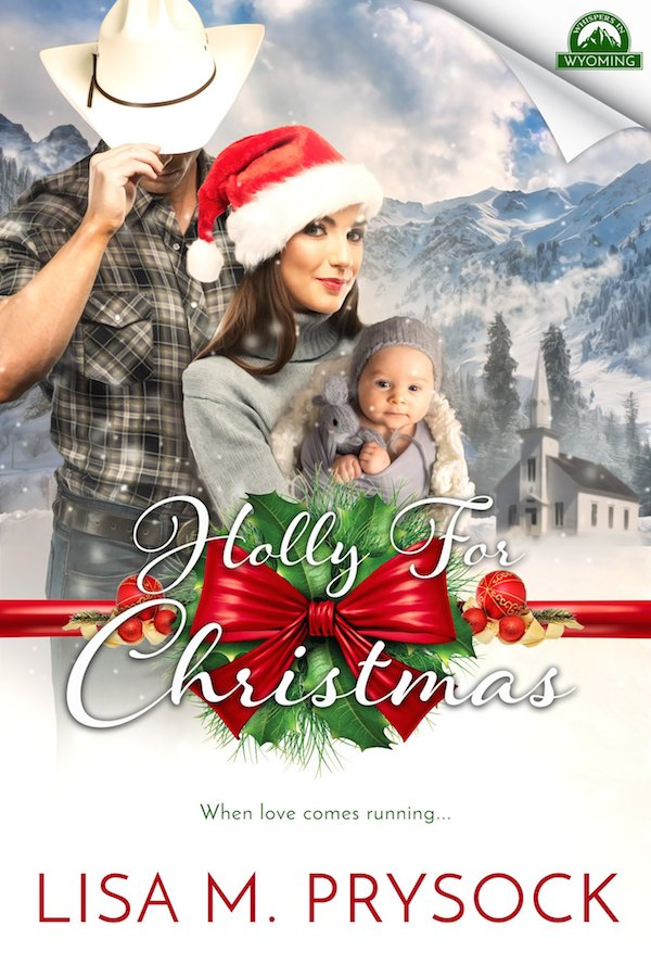 Holly for Christmas<br>by Lisa M. Prysock