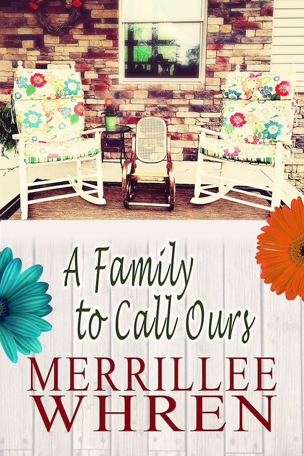 A Family to Call Ours<br>by Merrillee Whren