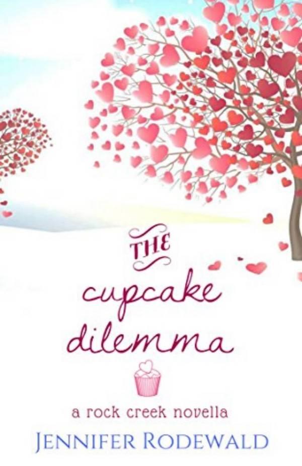 The Cupcake Dilemma<br>by Jennifer Rodewald