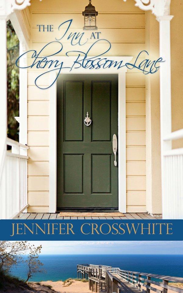 The Inn at Cherry Blossom Lane<br>by Jennifer Crosswhite