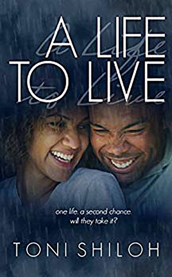 A Life to Live <br>by Toni Shiloh