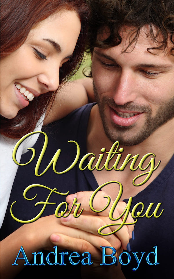 Waiting for You<br>by Andrea Boyd