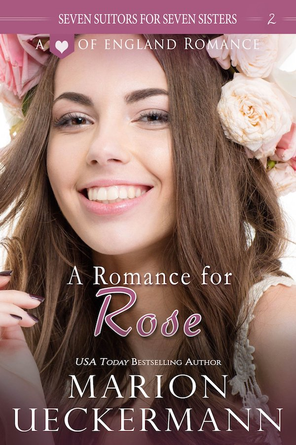 A Romance for Rose<br>by Marion Ueckermann
