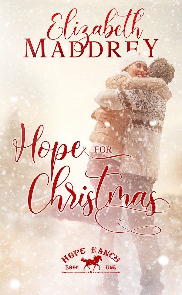 Hope for Christmas<br>by Elizabeth Maddrey