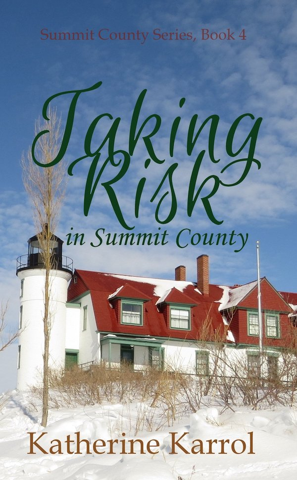 Taking Risk in Summit County<br>by Katherine Karrol