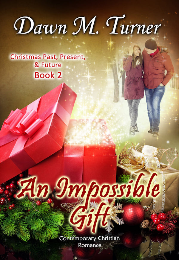 An Impossible Gift<br>by Dawn M Turner