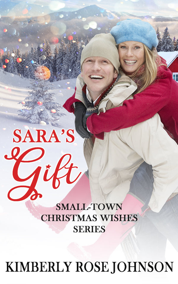 Sara's Gift<br>by Kimberly Rose Johnson