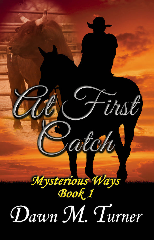 At First Catch <br>by Dawn M Turner
