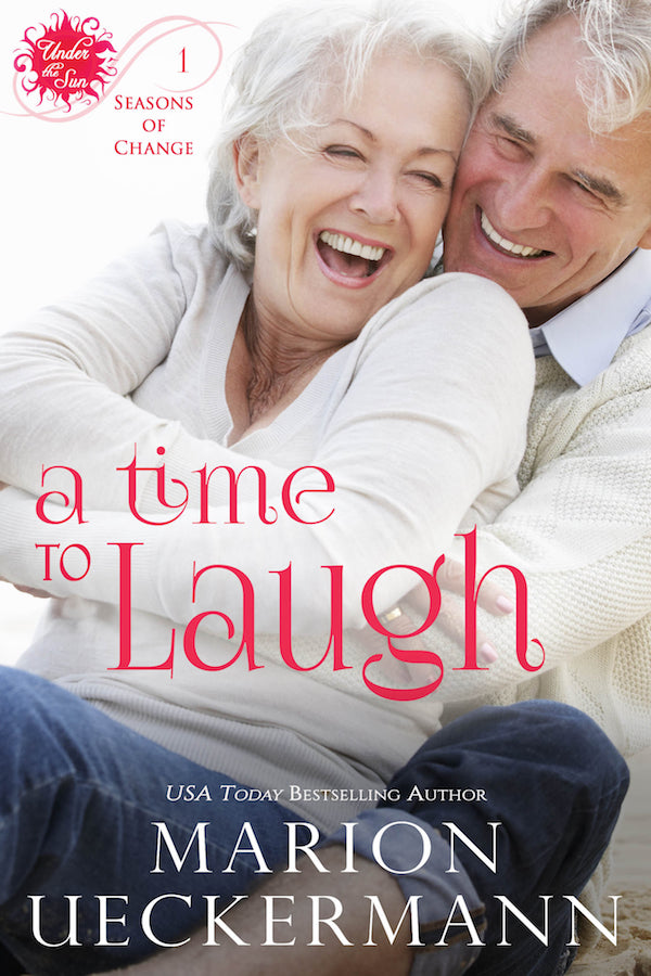 A Time to Laugh <br>by Marion Ueckermann