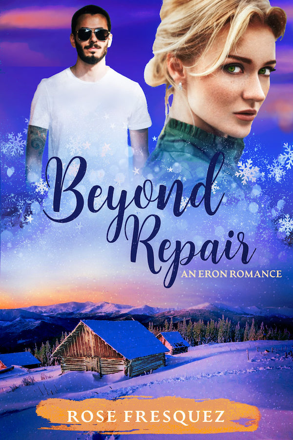 Beyond Repair <br>by Rose Fresquez