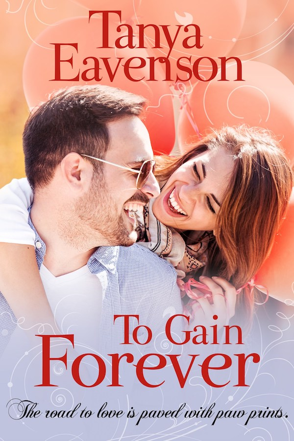To Gain Forever <br>by Tanya Eavenson