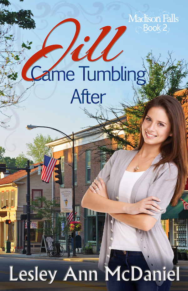 Jill Came Tumbling After <br>by Lesley Ann McDaniel