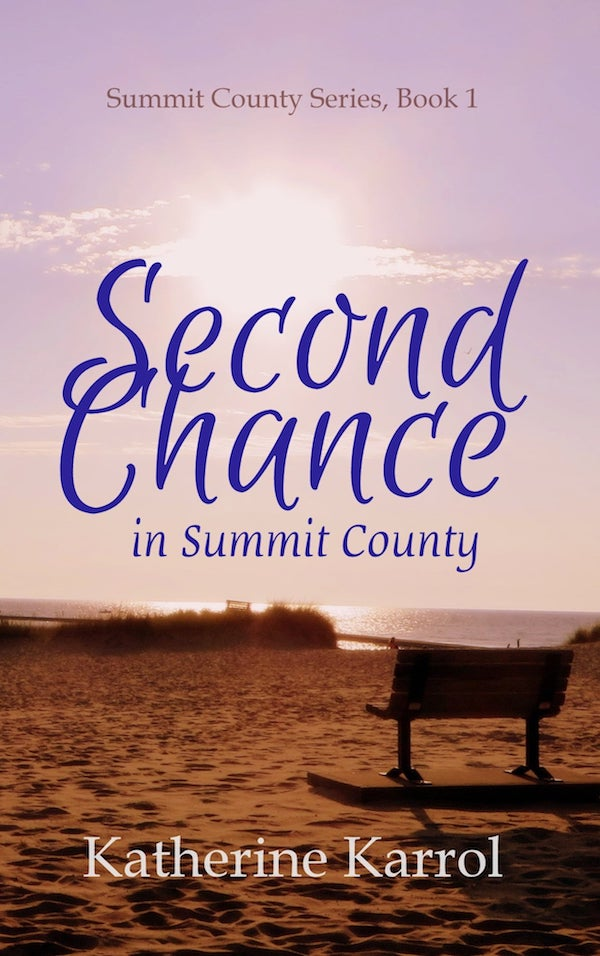 Second Chance in Summit County<br>by Katherine Karrol