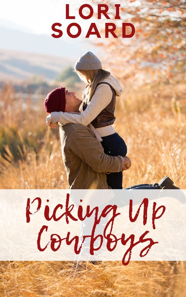 Picking Up Cowboys<br>by Lori Soard