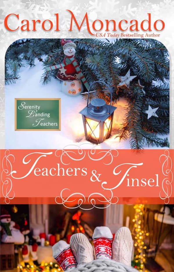 Teachers & Tinsel <br>by Carol Moncado