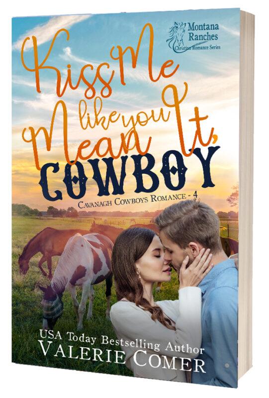 Kiss Me Like You Mean It, Cowboy